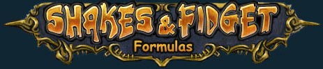 Shakes and Fidget - Formulas